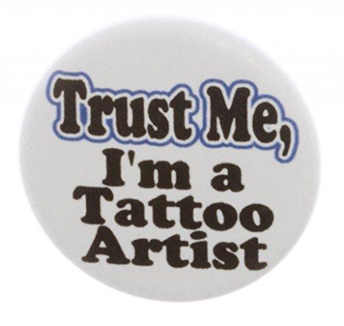 Trust Me - I'm a Tattoo Artist 1.25
