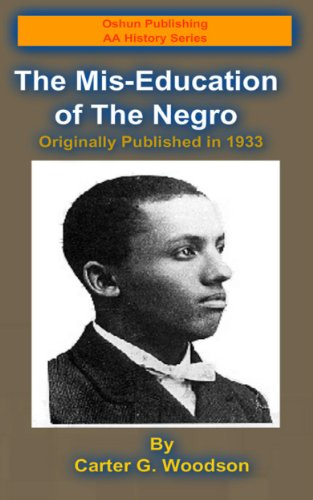 Search : The Mis-Education of the Negro (Oshun Publishing African-American History Series Book 1)