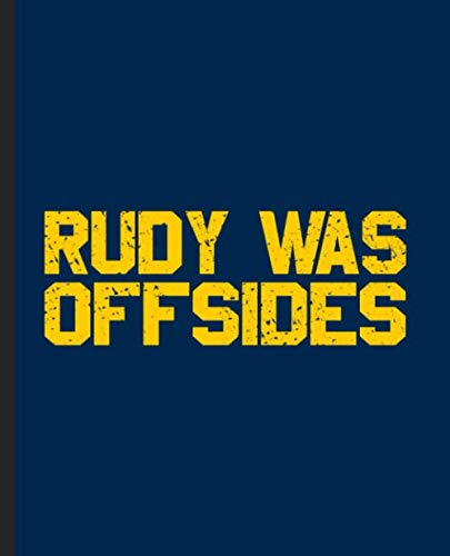 Rudy Was Offsides: A Composition Book for a Notre Dame Hater
