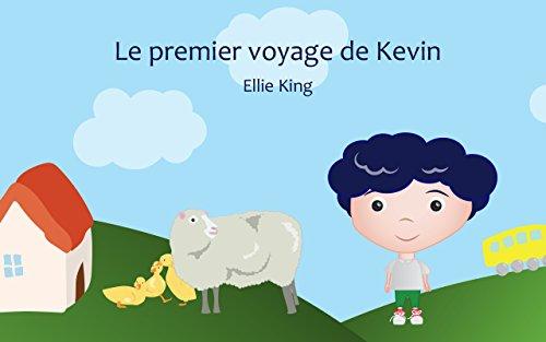 Livre pour bébé: Le premier voyage de Kevin (French Edition): (Famille