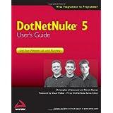 DotNetNuke 5 User's Guide: Get Your Website Up and Running