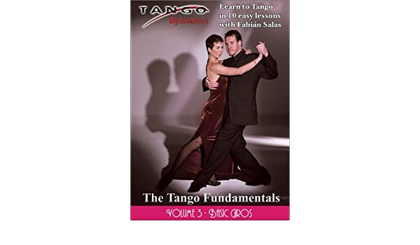 The Tango Fundamentals: Volume Three - Basic Giros: Amazon.es: Cine y Series TV