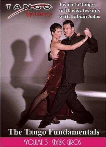 The Tango Fundamentals: Volume Three - Basic Giros