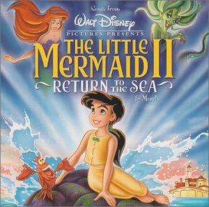 The Little Mermaid II: Return to the Sea by Walt Disney Records