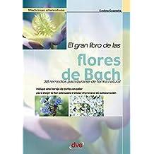 El gran libro de las flores de Bach (Spanish Edition)