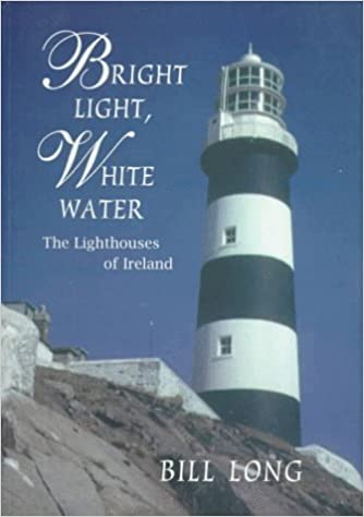 Lighthouses In Ireland Map.Amazon Com Bright Light White Water The Lighthouses Of Ireland