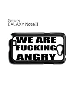 We Are Fu*king Angry Riot Protest Mobile Cell Phone Case Samsung Note 2 White