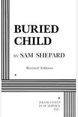 Buried Child - Acting Edition (Acting Edition for Theater Productions) Paperback
