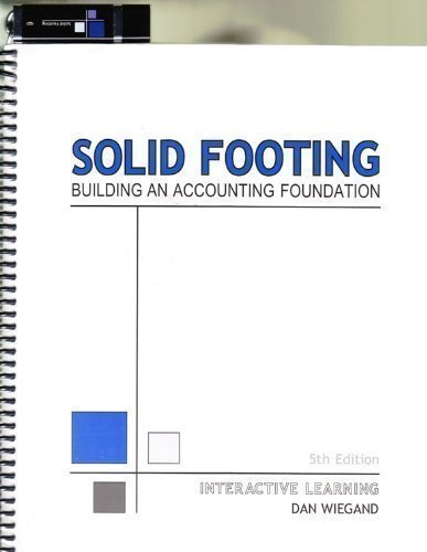 Solid Footing - Building an Accounting Foundation (Interactive Learning) Dan Wiegand