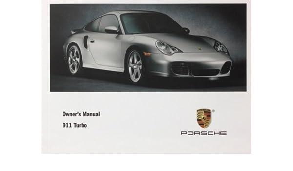 Porsche 2001 911 Turbo Owners Manual: Drivers Manual (996): Porsche: 9781481117272: Amazon.com: Books