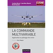 La commande multivariable : Application au pilotage d'un avion (Automatique et réseaux) (French Edition)