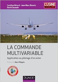 La commande multivariable - Application au pilotage dun avion