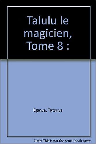 En ligne Talulu le magicien, tome 8 pdf