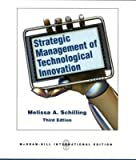 Strategic Management of Technological Innovation, Schilling, 0071289577