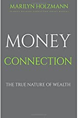 Money Connection: Clarity, Release and Connection Paperback