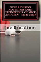 GCSE REVISION NOTES FOR JOHN STEINBECK'S  OF MICE AND MEN  - Study guide: All chapters, page-by-page analysis Paperback