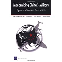 Modernizing China's Military: Opportunities and Constraints