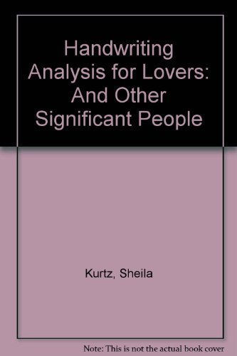 Handwriting Analysis for Lovers by Sheila Kurtz (1996-01-01) by Dell