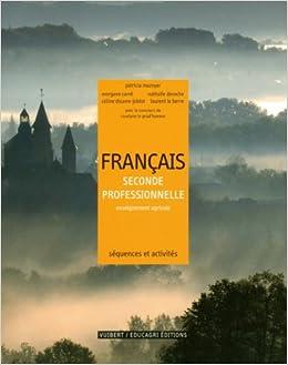 Francais 2e Enseignement Professionnelle Agricole Amazon Fr
