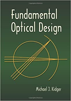 Book Fundamental Optical Design (Spie Press Monograph)