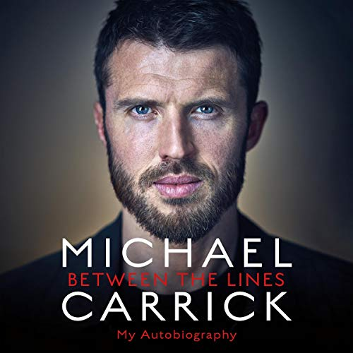 Pdf Outdoors Michael Carrick: Between the Lines: My Autobiography