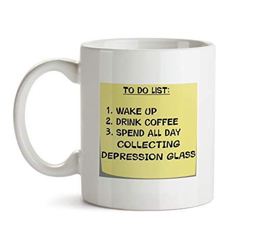 To Do List Gift Mug - AA51 Collecting Depression Glass Post It Note Coffee Tea Gift Cup For Christmas - Funny Theme Themed Quote Saing I Love Present For Men Women Christmas
