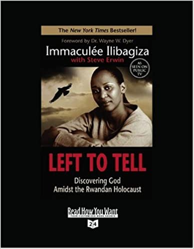 Left to Tell (Volume 2 of 2) (EasyRead Super Large 24pt Edition): Discovering God Amidst the Rwandan Holocaust