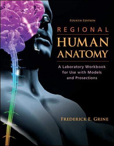 Regional Human Anatomy:  A Laboratory Workbook for Use...