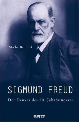 Sigmund Freud: Der Denker des 20. Jahrhunderts