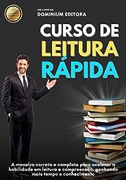 CURSO DE LEITURA RÁPIDA: A maneira correta e completa para acelerar a habilidade em leitura e compreensão, gan
