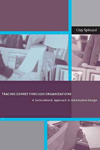 Tracing Genres through Organizations: A Sociocultural...