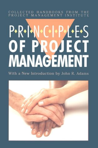 Principles of Project Management (Collected Handbooks from the Project Management Institute)