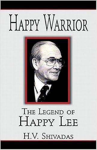 Epubin ilmaiset kirjat ladataan Happy Warrior: The Legend of Happy Lee 1413771165 by H.V. Shivadas PDF