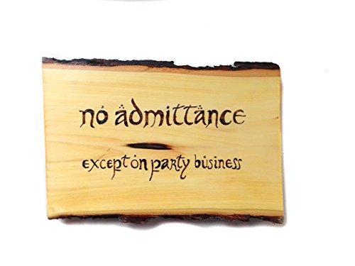 No Admittance Wood Burned Door Plaque