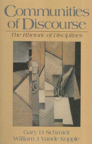 Communities of Discourse: The Rhetoric of Disciplines