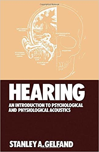Hearing An Introduction To Psychological And Physiological Acoustics Hardcover 1981