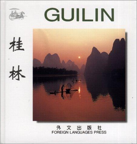 Guilin (Chinese/English edition: FLP China Travel and Tourism) (English and Chinese (Flp China)