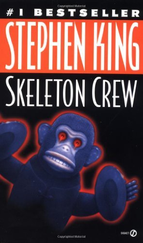 King Skeleton - By Stephen King - Skeleton Crew