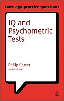 Book IQ and Psychometric Tests: Assess Your Personality, Aptitude and Intelligence (Careers & Testing)