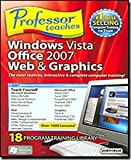 Professor Teaches Microsoft Windows Vista, Office 2007, Web & Graphics