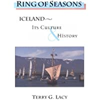 Ring of Seasons: Iceland - Its Culture and History