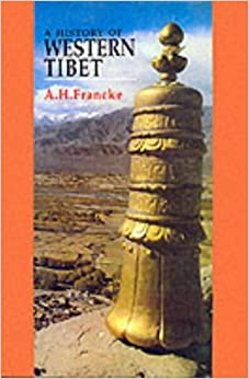 History of Western Tibet: One of the Unknown Empires