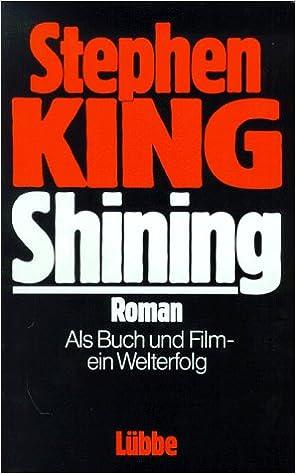 Shining Roman Lubbe Belletristik Amazon De King Stephen Bucher
