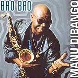 Bao Bao by Manu Dibango (1997-02-18)