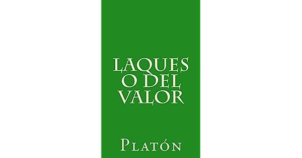 Laques o del valor (Spanish Edition) eBook: Platón, Patricio de Azcárate: Amazon.com.br: Loja Kindle