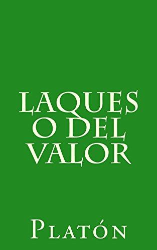Laques o del valor (Spanish Edition) por [Platón]