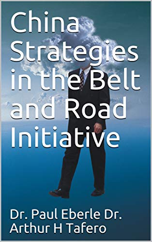 (China Strategies in the Belt and Road Initiative (Belt and Road Series Book 4))