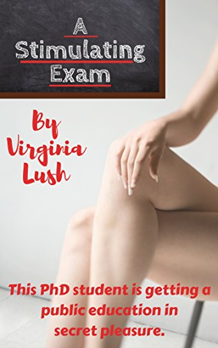 affordable A Stimulating Exam: This PhD student is getting a public education in secret pleasure. (Secret Pleasures Book 1)
