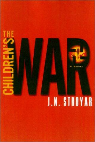 Read Online The Children's War: A Novel ebook