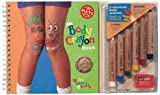 : Klutz Book Body Crayons